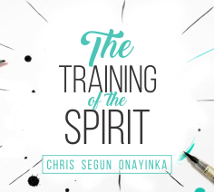 The Training of the Spirit