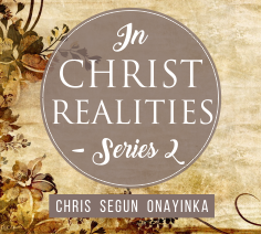 In Christ Realities – Series 2 – Track 1