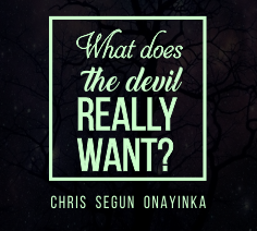 What does the devil really want?