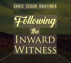 Following the Inward Witness