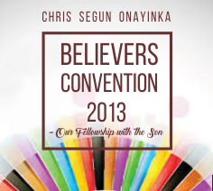 Believers Convention 2013 – Our Fellowship with the Son