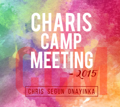 Charis Camp Meeting – 2015