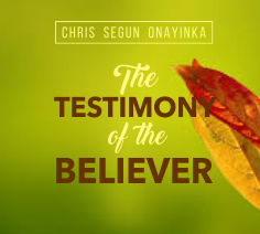 The Testimony of the Believer