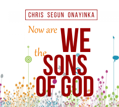 Now Are we the Sons of God