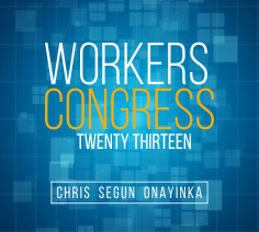 Workers Congress – May 2013