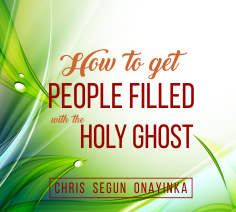 How to Get People Filled with the Holy Ghost