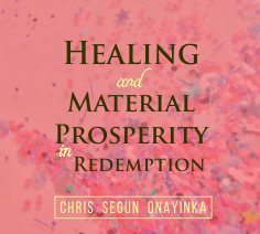 Healing and Material Prosperity in Redemption