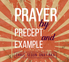 Prayer by Precept and Example